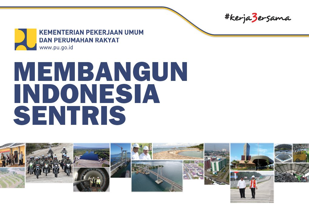Membangun Indonesia Sentris