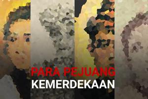 Uji Pengetahuan Anda Tentang Pejuang Kemerdekaan Indonesia