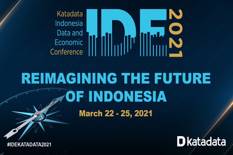 IDE 2021: Reimagining The Future of Indonesia