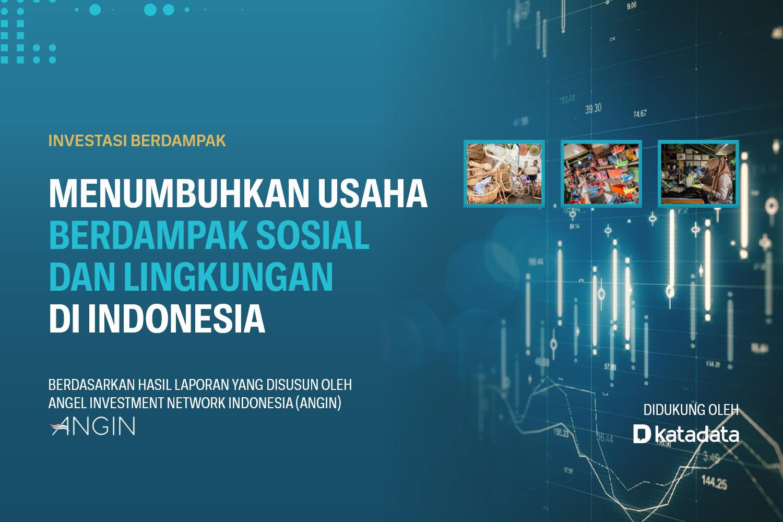 Investasi Berdampak Menumbuhkan Usaha Berdampak Sosial dan Lingkungan di Indonesia