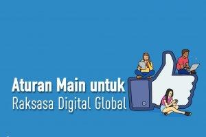 Aturan Main untuk Raksasa Digital Global