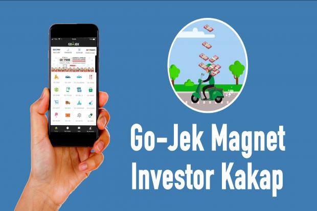 Go-Jek Magnet Investor Kakap