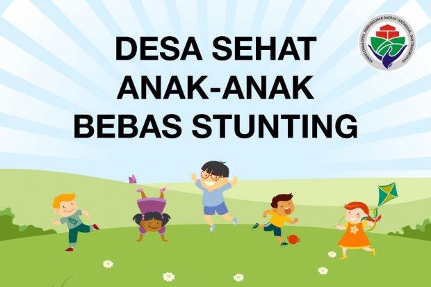Dana Desa Anak Sehat Bebas Stunting