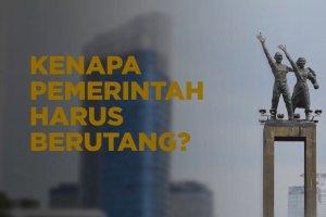 Cover_Kenapa Pemerintah Harus Berutang