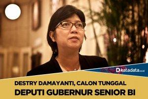 Destry Damayanti Calon Tunggal Deputi Gubernur Senior BI