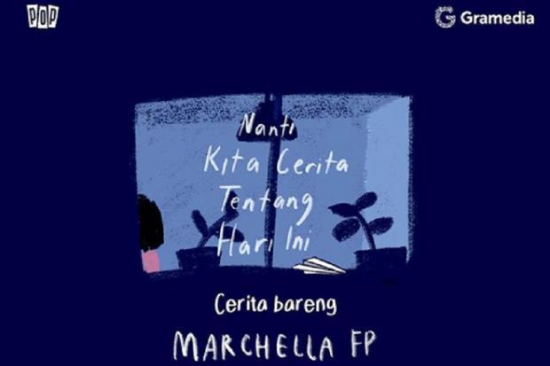 Ilustrasi buku Nanti Kita Cerita Tentang Hari Ini (NKCTHI) karya Marchella FP.