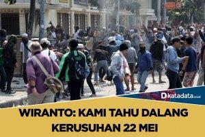 Dalang Kerusuhan 22 Mei