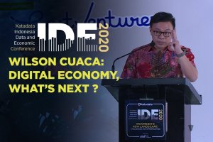 Wilson Cuaca on IDE 2020: Digital Economy, What's Next