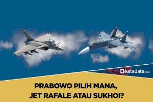 Prabowo Pilih Mana, Jet Rafale atau Sukhoi?