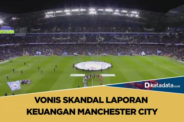 Vonis Skandal Laporan Keuangan Manchester City