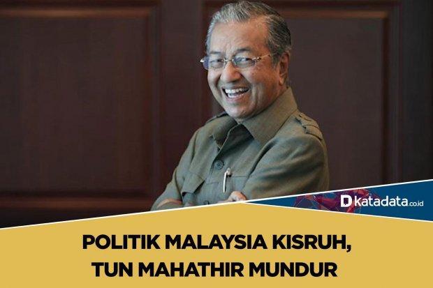 Politik Malaysia Kisruh, Tun Mahathir Mundur