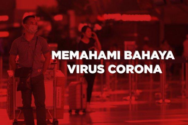Memahami Bahaya Virus Corona