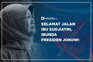 Selamat Jalan Ibu Sudjiatmi, Ibunda Presiden Jokowi