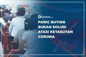 Panic Buying Bukan Solusi Atasi Ketakutan Corona