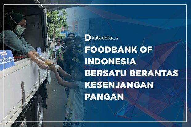 Foodbank of Indonesia Bersatu Berantas Kesenjangan Pangan