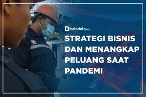 Strategi Bisnis dan Menangkap Peluang Saat Pandemi