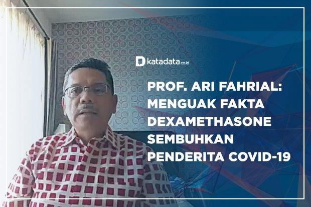 Prof Ari Fahrial: Menguak Faktar Dexamethasone Sembuhkan Penderita Covid-19