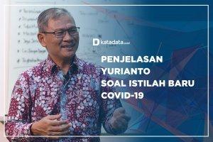 Penjelasan Yurianto Soal Istilah Baru Covid-19
