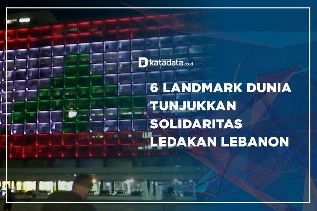 6 Landmark Dunia Tunjukkan Solidaritas Ledakan Lebanon