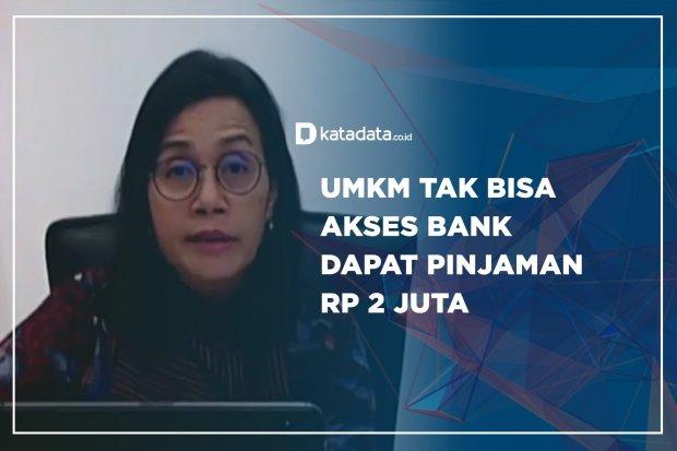 UMKM Tak Bisa Akses Bank, Dapat Pinjaman Rp 2 Juta