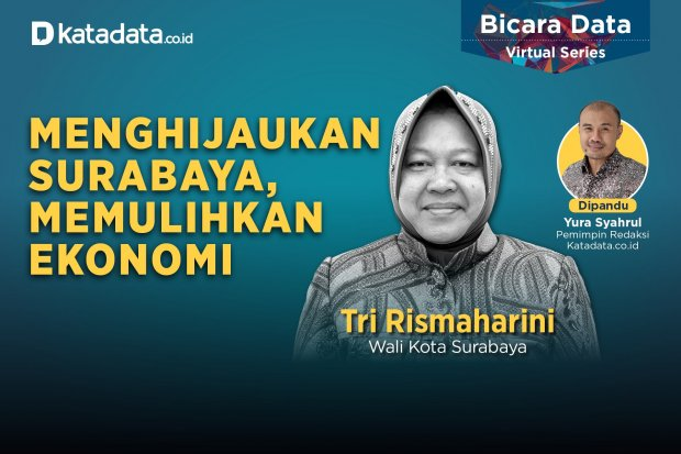 Bicara Data Tri Rismaharini: Menghijaukan Surabaya, Memulihkan Ekonomi