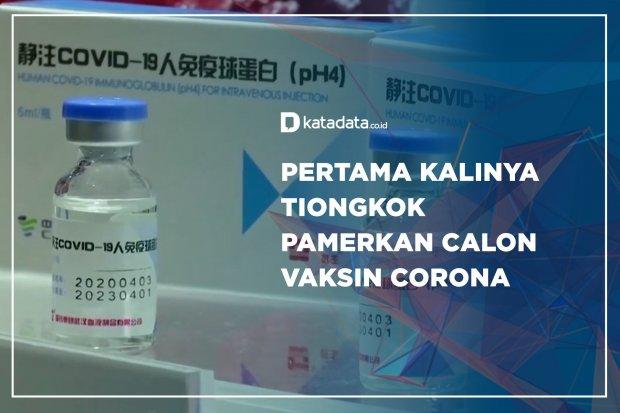 Pertama Kalinya Tiongkok Pemerkan Calon Vaksin Corona