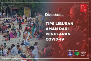 Tips Liburan Aman dari Penularan Covid-19