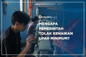 Mengapa Pemerintah Tolak Kenaikan Upah Minimum?n2