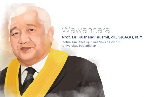 Ketua Tim Riset Uji Klinis Vaksin Covid-19 Universitas Padjadjaran Prof. Dr. Kusnandi Rusmil