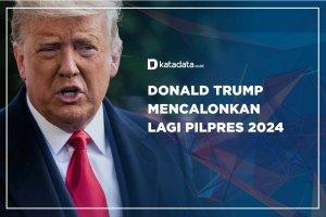 Donald Trump Calonkan Pilpres 2024