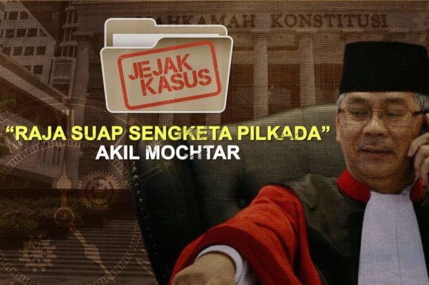 "Jejak Kasus ""Raja Suap Sengketa Pilkada"" Akil Mochtar"