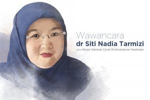 Jubir Vaksinasi Nasional Siti Nadia Tarmizi (Ilustrasi: Joshua Siringo-Ringo)