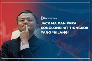 "Jack Ma dan Para Konglomerat Tiongkok yang ""Hilang"""