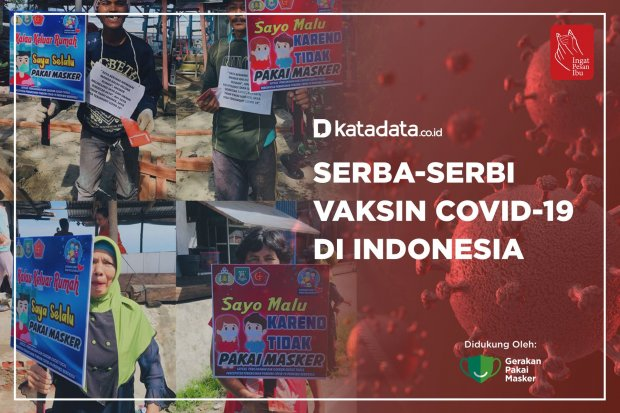 Serba-serbi Vaksin Covid-19 di Indonesia