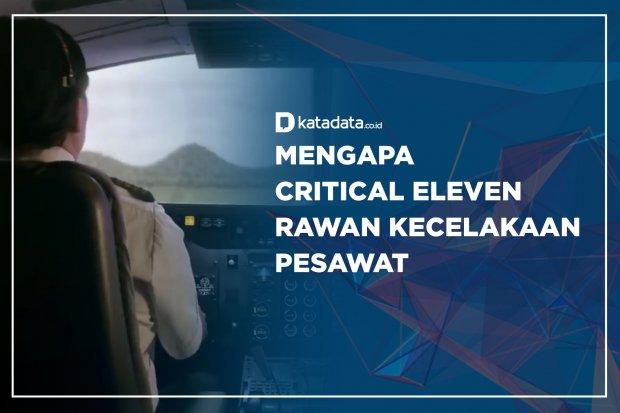 Mengapa Critical Eleven Rawan Kecelakaan Pesawat ?