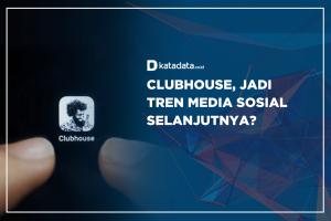 Clubhouse, Jadi Tren Media Sosial Selanjutnya?