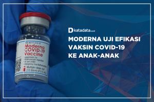 Moderna Uji Efikasi Vaksin Covid-19 ke Anak-anak