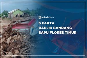 5 Fakta Banjir Bandang Sapu Flores Timur