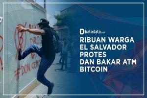 Ribuan Warga El Salvador Protes dan Bakar ATM Bitcoin