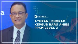 Aturan Lengkap Kepgub Baru Anies PPKM Level 2
